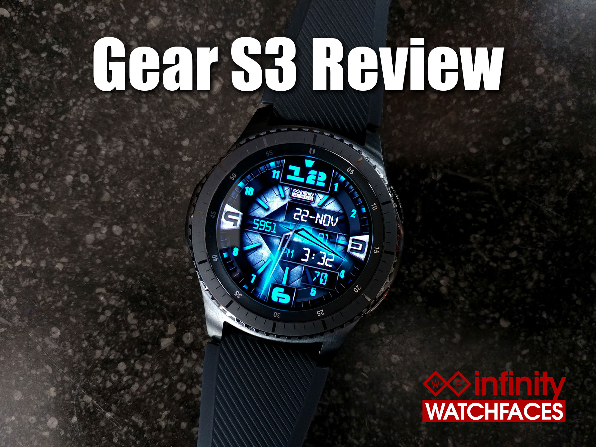 Samsung Gear S3 Review by Infinity Watchfaces