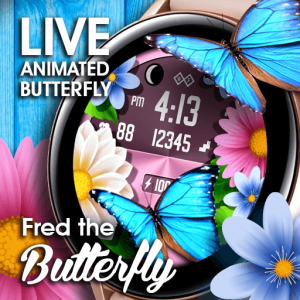 Fred the Butterfly Live watch face for Samsung Galaxy Watch and Galaxy Active